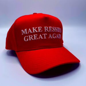 Make Ressies Great Again