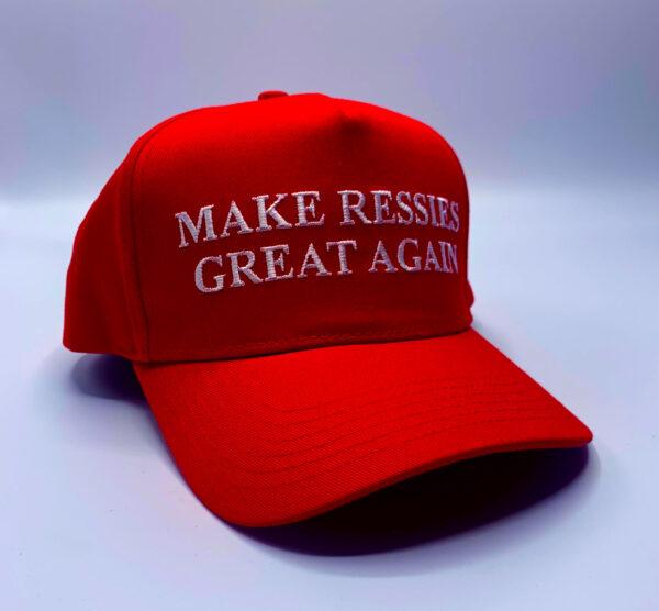 Make Ressies Great Again