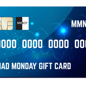 Mad Monday Gift Card